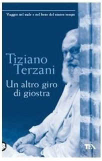 Tiziano Terzani, Un altro giro di giostra, copertina